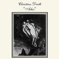 Christian Death - Ashes CD
