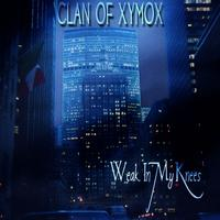 Clan Of Xymox - Weak In My Knees MCD