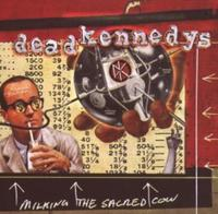 Dead Kennedys - Milking The Sacred Cow CD