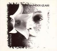 Girls Under Glass - Flowers CD