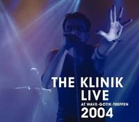 The Klinik - Live At Wave-Gotik-Treffen 2004 CD