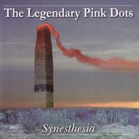 The Legendary Pink Dots - Synesthesia CD
