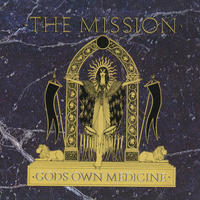 The Mission - God's Own Medicine CD