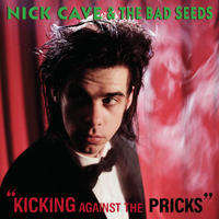 Nick Cave & The Bad Seeds - Kicking Against The Pricks CD
