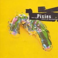 Pixies - Best Of - Wave Of Mutilation CD