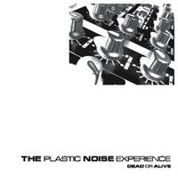 Plastic Noise Experience - Dead Or Alive CD