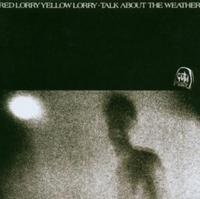 Red Lorry Yellow Lorry - Talk About The Weather CD