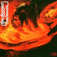 Stooges - Fun House (Deluxe Edition) 2CD