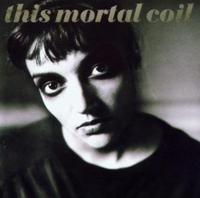 This Mortal Coil - Blood CD