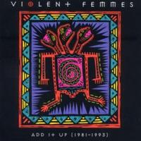 Violent Femmes - Add It Up (1981-1993) CD