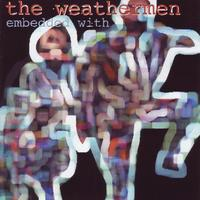 The Weathermen - Embedded With... CD