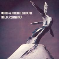 Kirlian Camera - Kältecontainer CD