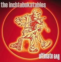 Inchtabokatables - Ultimate Live 2CD