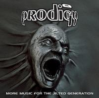 The Prodigy - More Music For The Jilted Generation 2CD