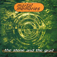 Mortal Memories - The Stone And The Grail CD