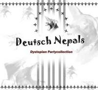 Deutsch Nepal - Dystopian Partycollection CD