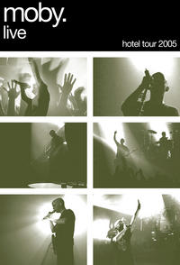 Moby - Live: The Hotel Tour 2005 DVD + CD