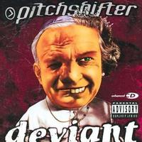 Pitchshifter - Deviant (Limited Edition) CD