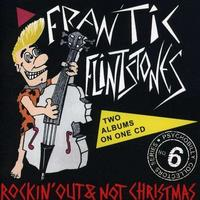 Frantic Flintstones - Rockin' Out/Not Christmas CD
