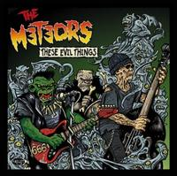 The Meteors - These Evil Things CD
