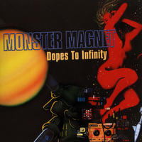 Monster Magnet - Dopes To Infinity CD