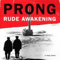Prong - Rude Awakening CD