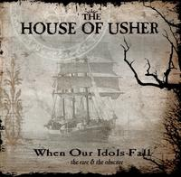 The House Of Usher - When Our Idols Fall (The Rare ...) CD