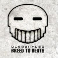 Dismantled - Breed To Death MCD