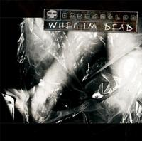 Dismantled - When I'm Dead CD