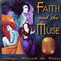 Faith And The Muse - Annwyn, Beneath The Waves CD