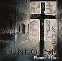 Funhouse - Flames Of Love CD