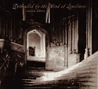 Raison D'Etre - Enthralled By The Wind Of Loneliness (Redux) CD