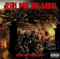 Jesus And The Gurus - Satans Little Helpers CD