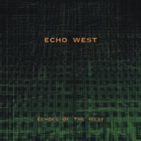 Echo West - Echoes Of The West CD