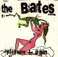 The Bates - Pleasure & Pain CD