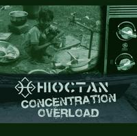 Hioctan - Concentration Overload CD