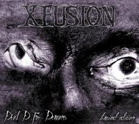 X-Fusion - Dial D For Demons CD