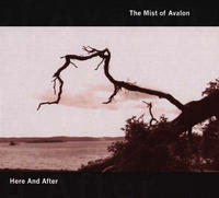 The Mist Of Avalon - Here And After CD