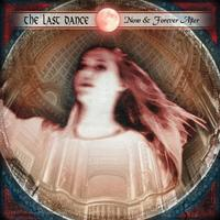 The Last Dance - Now And Forever After CD