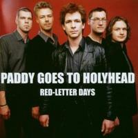 Paddy Goes To Holyhead - Red-Letter Days CD