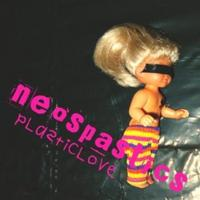 Neospastics - Plasticlove CD