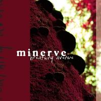 Minerve - Breathing Avenue CD