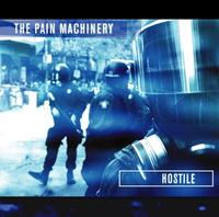 The Pain Machinery - Hostile CD