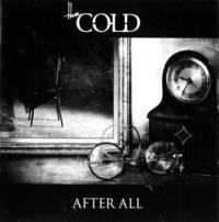The Cold - After All CD