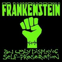 Frankenstein - An Ugly Display of selfpreservation CD