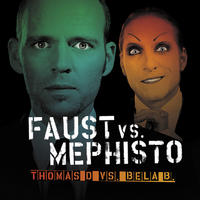 Thomas D vs. Bela B - Faust Vs.Mephisto CD