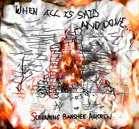 Screaming Banshee Aircrew - When All Is Said And Done CD