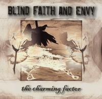 Blind Faith & Envy - The Charming Factor CD