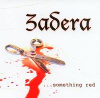 Zadera - Something Red CD
