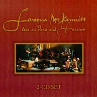 Loreena McKennitt - Live In Paris And Toronto 2CD